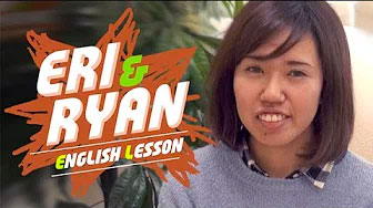 英会話 Eri & Ryan English Lesson Ep1